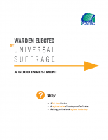 Warden Elected at Universal Suffrage – A Good Investment